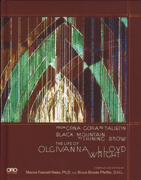 The Life of Olgivanna Lloyd Wright