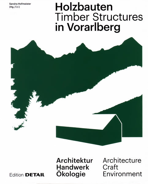 Timber Structures in Vorarlberg