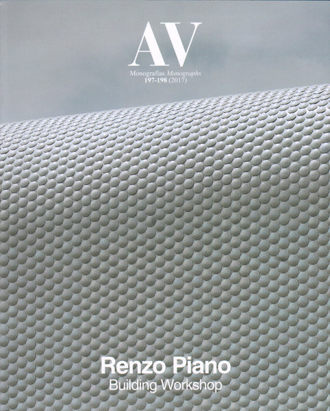 AV Monographs 197-198: Renzo Piano Building Workshop