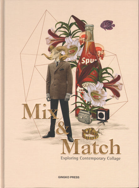Mix and Match Exploring Contemporary Collage