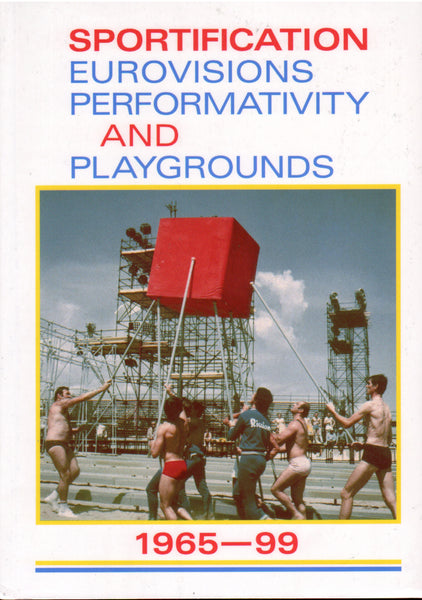 Sportification: Eurovisions, Performativity and Playgrounds