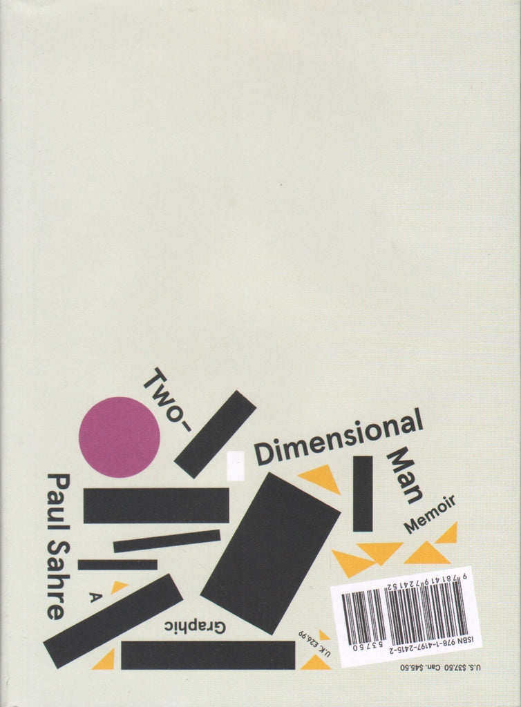 Paul Sahre: Two Dimensional Man