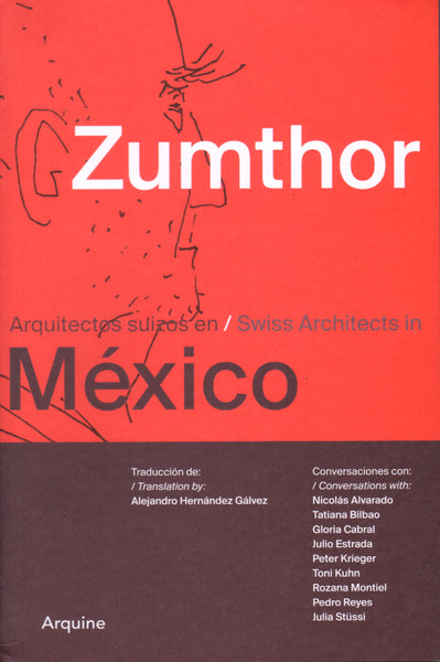 Zumthor in Mexico