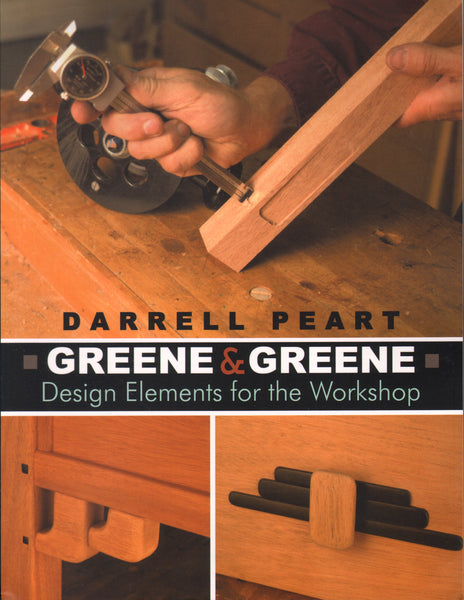 Greene & Greene: Design Elements for the Workshop