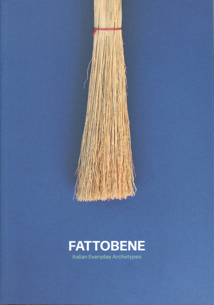 Fattobene - Italian Everyday Archetypes