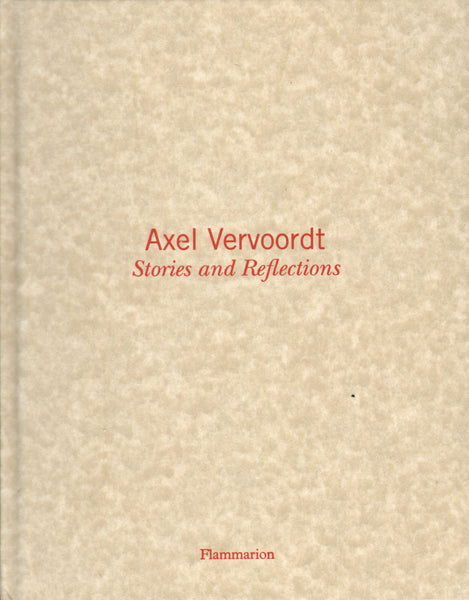 Axel Vervoordt: Stories and Reflections