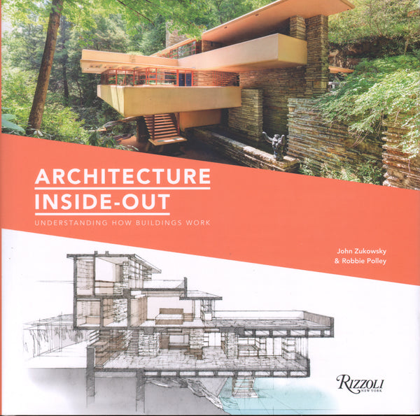 Architecture Inside-Out: Understanding How Buildings Work