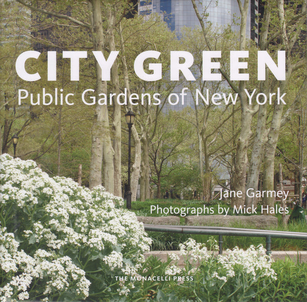 City Green: Public Gardens of New York