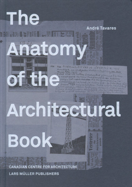 The Anatomy of the Architectural Book