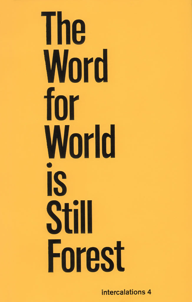 The Word For World Is Still Forest - Intercalations 4