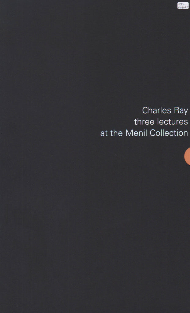 Charles Ray: three lectures at the Menil collection