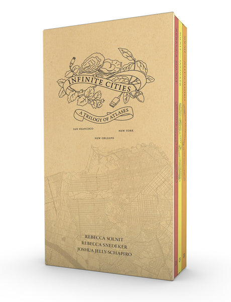 Infinite Cities: A Trilogy of Atlases—San Francisco, New Orleans, New York