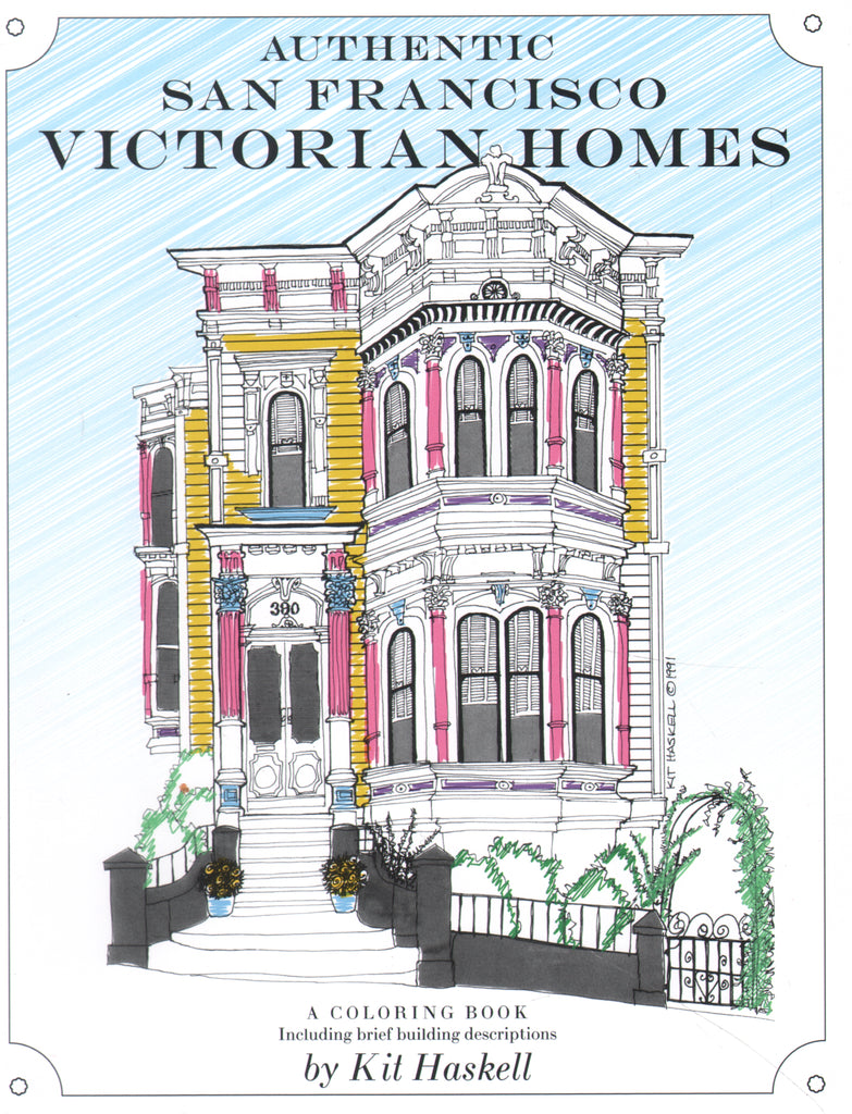Authentic San Francisco's Victorian Homes: Coloring Book