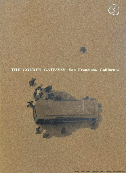 The Golden Gateway: the Development of The Golden Gateway prepared for the Redevelopment Agency of the City and County of San Francisco March 1960