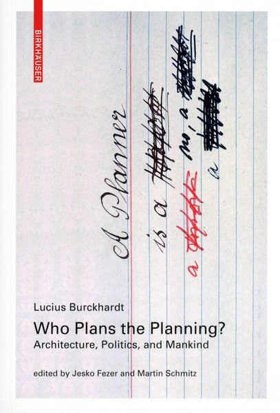 Who Plans the Planning: Architecture, Politics, and People