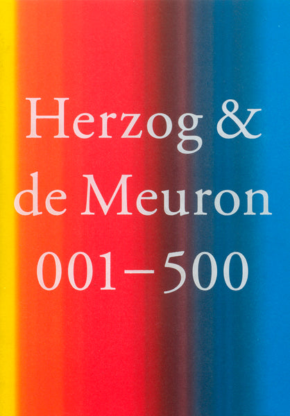Herzog + de Meuron 001-500   Index of The Work of Herzog + de Meuron  1978-2019