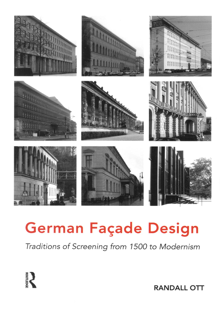 German Facade Design: Traditions of Screening from 1500 to Modernism