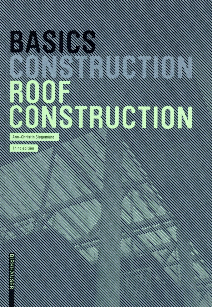 Basics Roof Construction New edition
