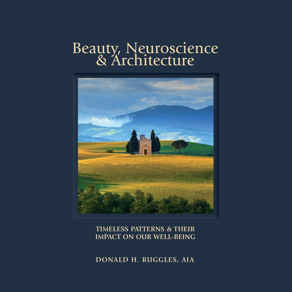 Beauty, Neuroscience + Architecture