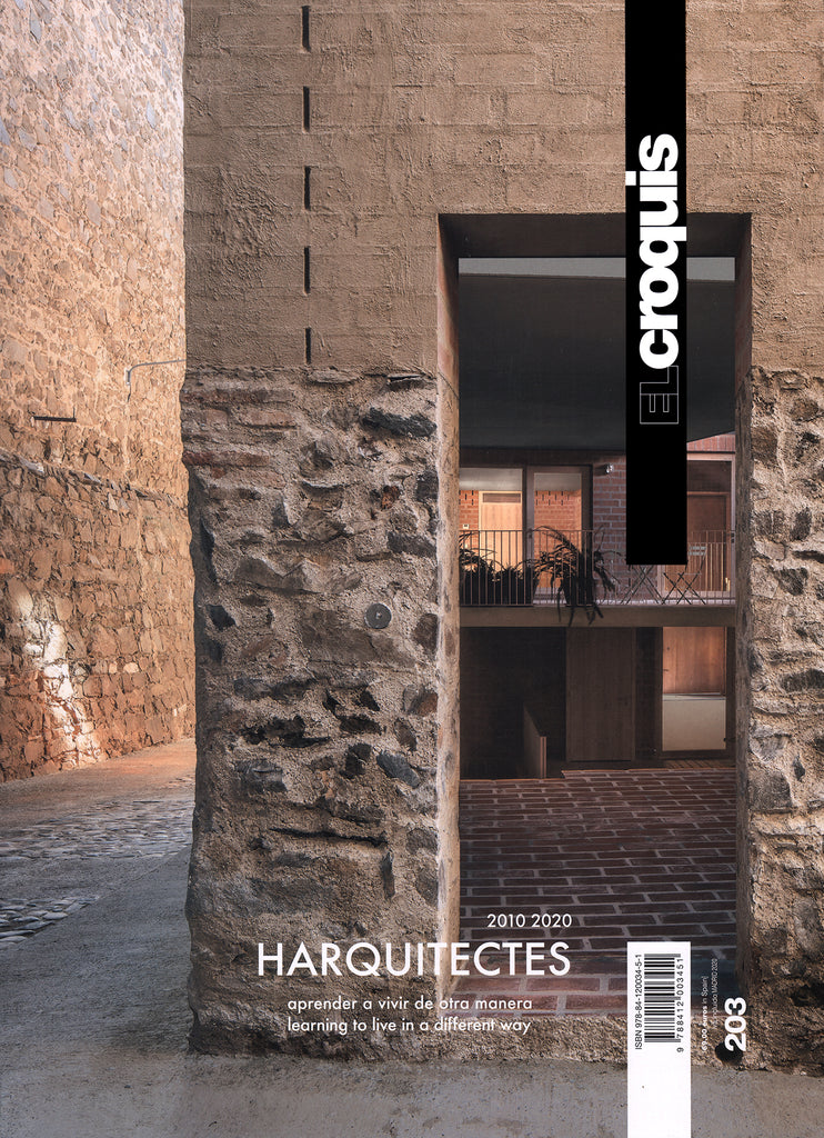 El Croquis 203: Harquitectes 2010-2020 - Learning To Live In A Different Way