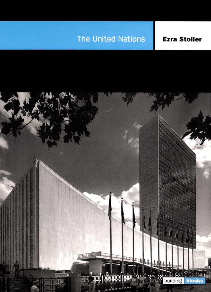 The United Nations: Building Block Series