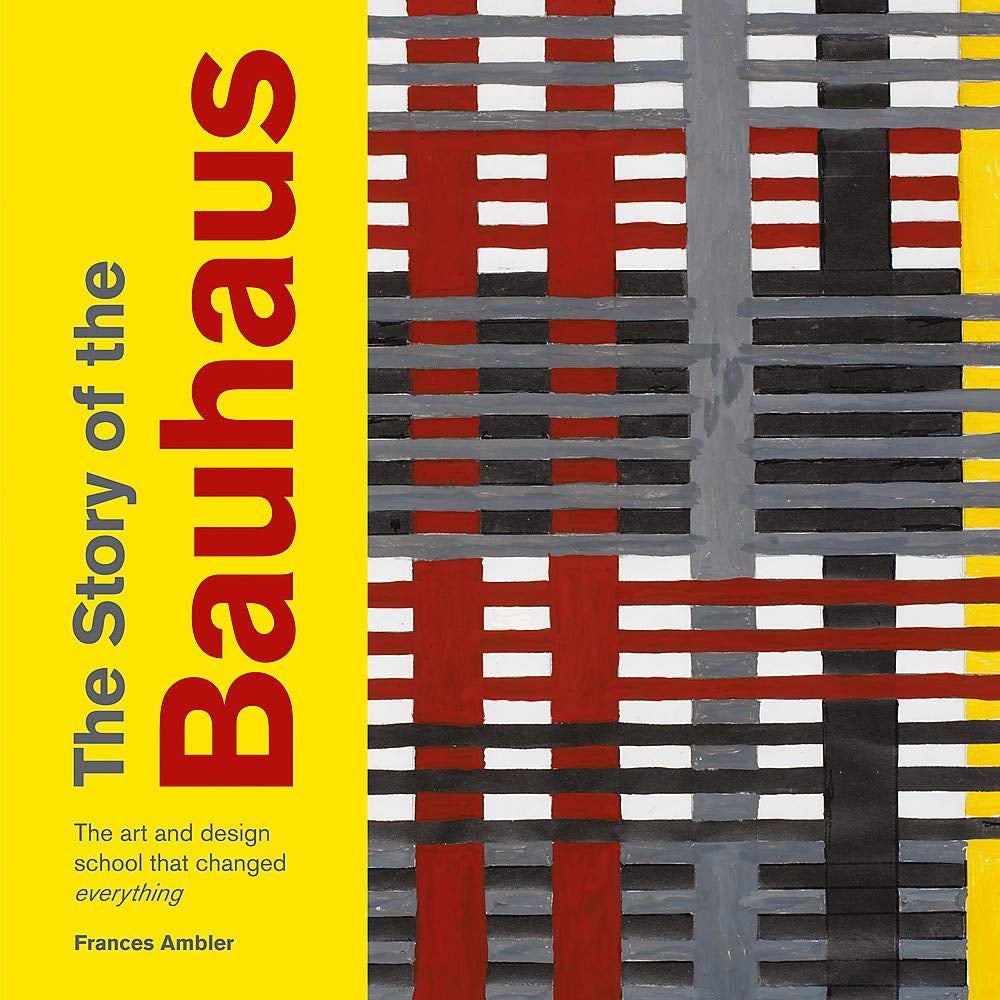 The Story of the Bauhaus