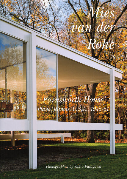 GA: Residential Masterpieces 30: Mies van der Rohe, Farnsworth House
