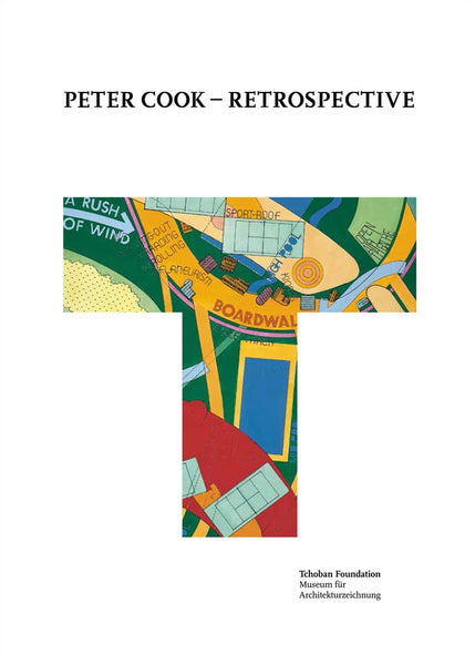 Peter Cook: Retrospective