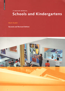 Schools and Kindergartens: A Design Manual, Second and Revised Edition