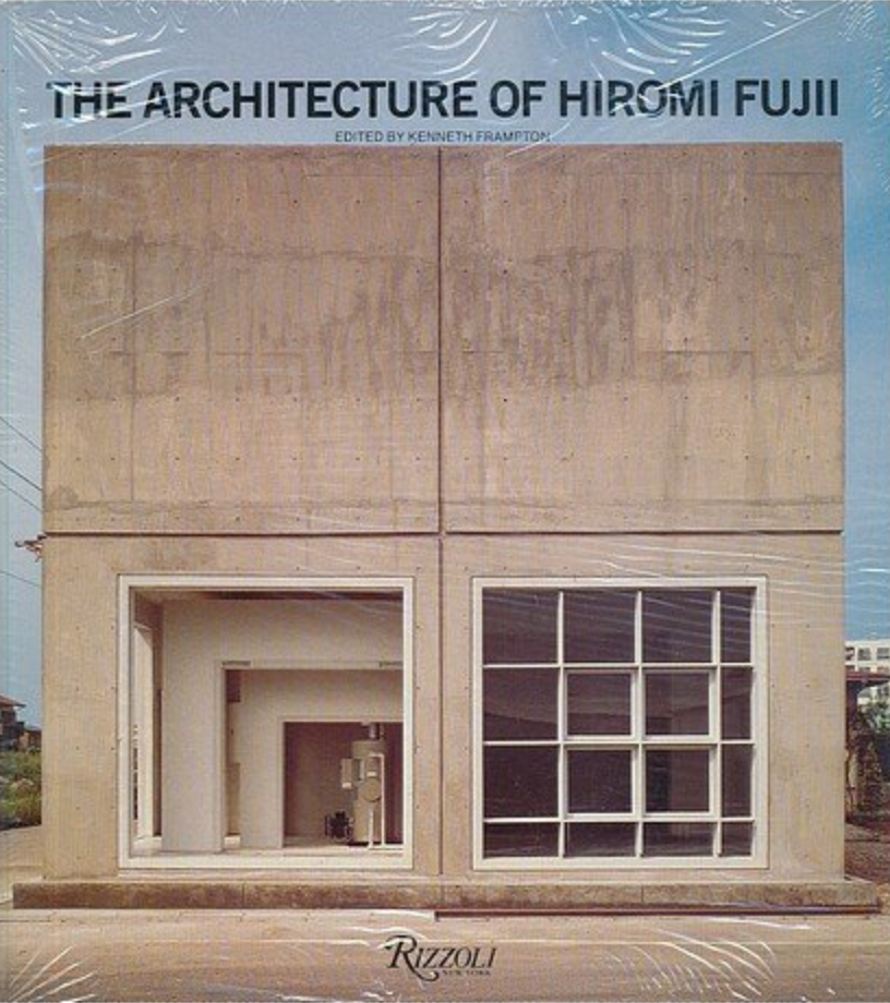 The Architecture of Hiromi Fujii