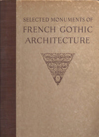 Selected Monuments of French Gothic Architecture