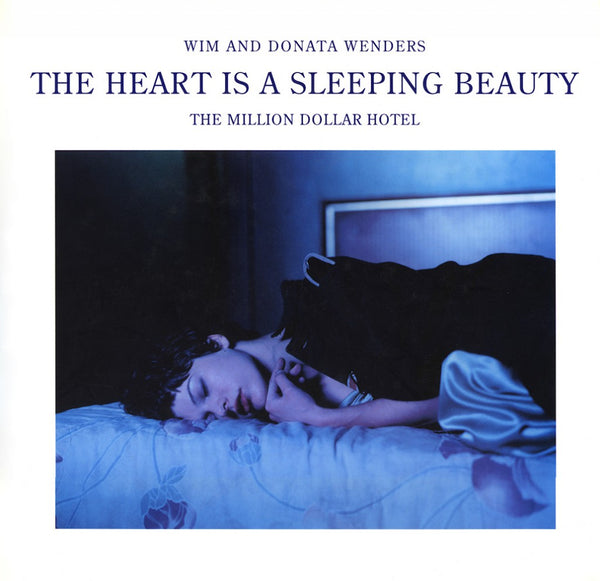 The Heart Is A Sleeping Beauty  The Million Dollar Hotel----A Film Book