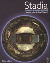 Stadia: A Design and Development Guide, 3rd Edition