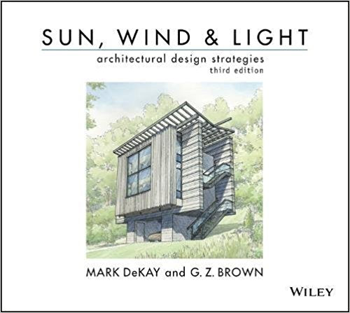 Sun, Wind, and Light: Architectural Design Strategies, Third Edition