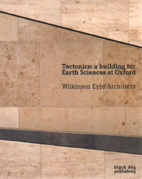Tectonics: A Building for Earth Sciences at Oxford