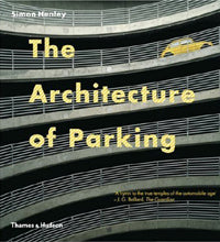 The Architecture of Parking