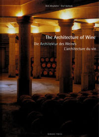 The Architecture of Wine: Bordeaux and Napa Valley