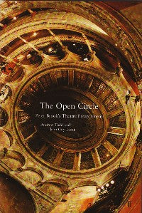 The Open Circle: Peter Brook's Theatre Environment