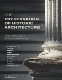 The Preservation of Historic Architecture