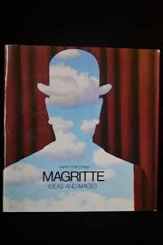 Rene Magritte: Ideas and Images