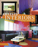 Artists' Interiors: Creative Spaces, Inspired Living