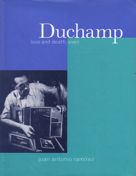 Duchamp: love and death, even