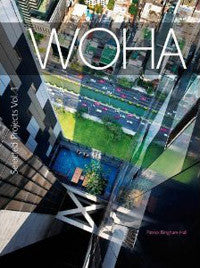 WOHA Selected Projects Vol. 1