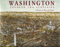 Washington Through Two Centuries: A History in Maps and Images