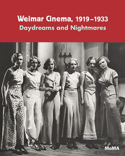 Weimar Cinema 1919-1933: Daydreams and Nightmares
