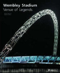 Wembley Stadium: Venue of Legends