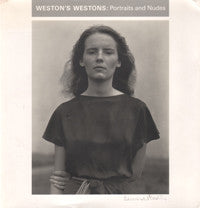 Weston's Westons: Portraits and Nudes