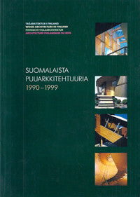 Wood Architecture in Finland 1990-1999