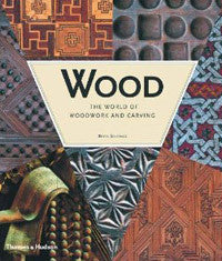 Wood: The World of Woodwork and Carving