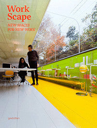 WorkScape: New Spaces for New Work